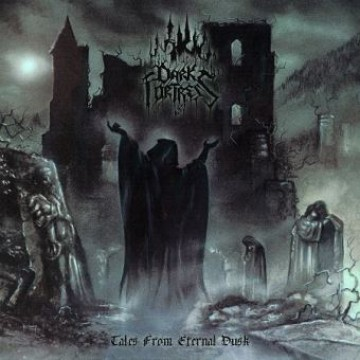 Tales from Eternal Dusk (Reissue  2017) par Dark Fortress
