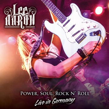 Power, Soul and Rock'n'Roll / Live in Germany par Lee Aaron