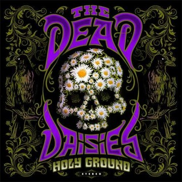 Holy Ground par The Dead Daisies