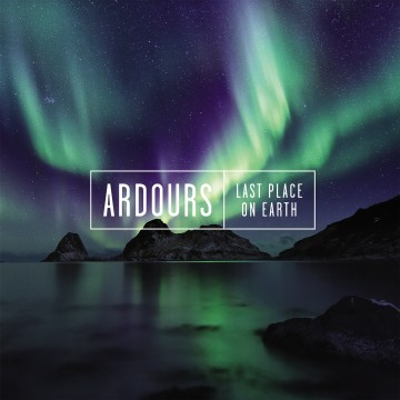 Last Place On Earth par Ardours